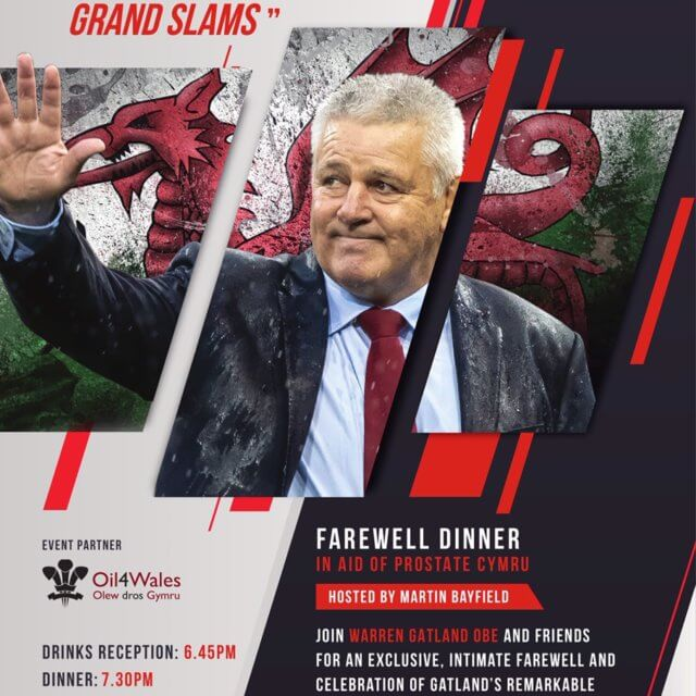 Oil 4 Wales will be at Warren Gatland Farewell Dinner! Will you?